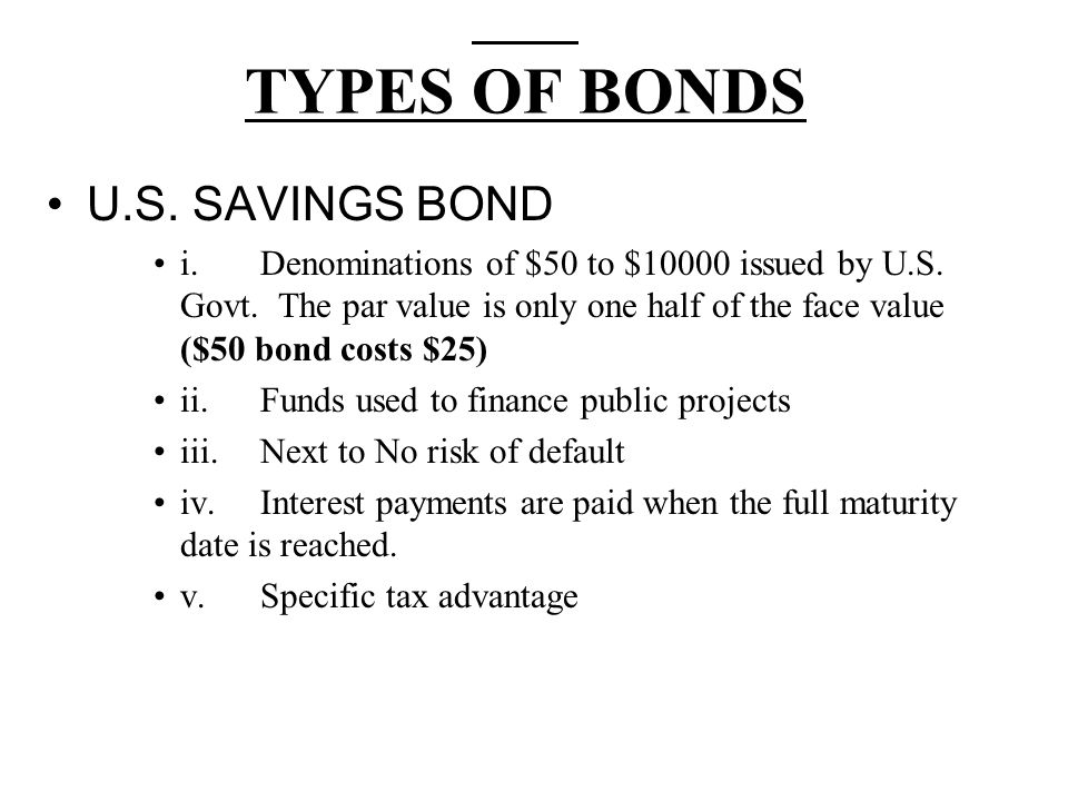 TYPES OF BONDS U.S. SAVINGS BOND