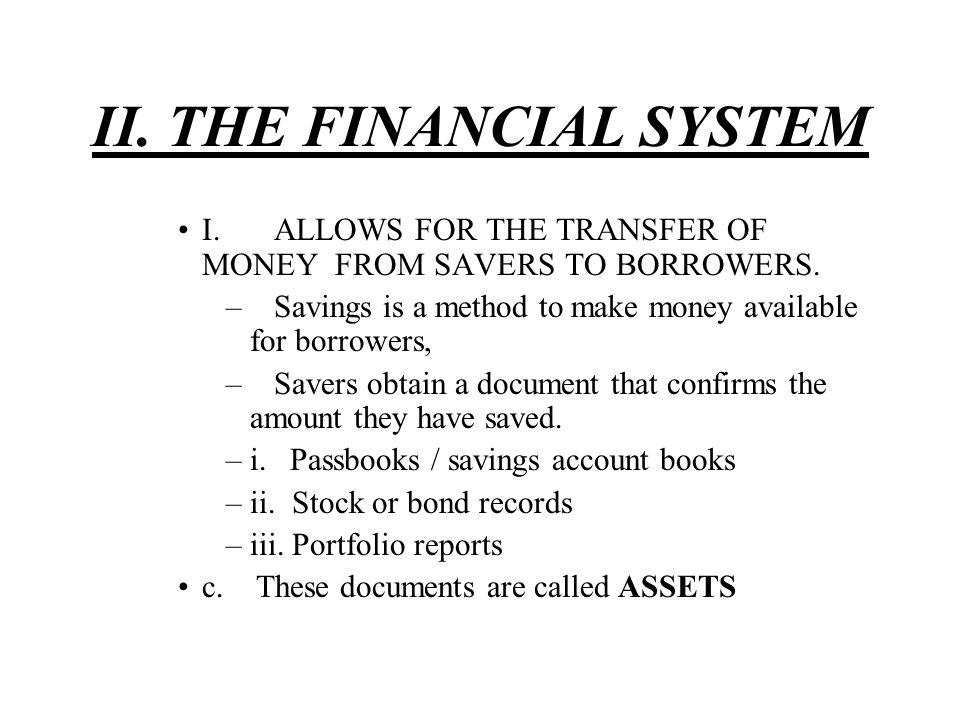II. THE FINANCIAL SYSTEM
