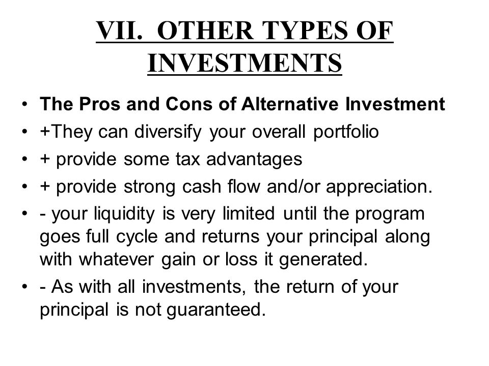 VII. OTHER TYPES OF INVESTMENTS