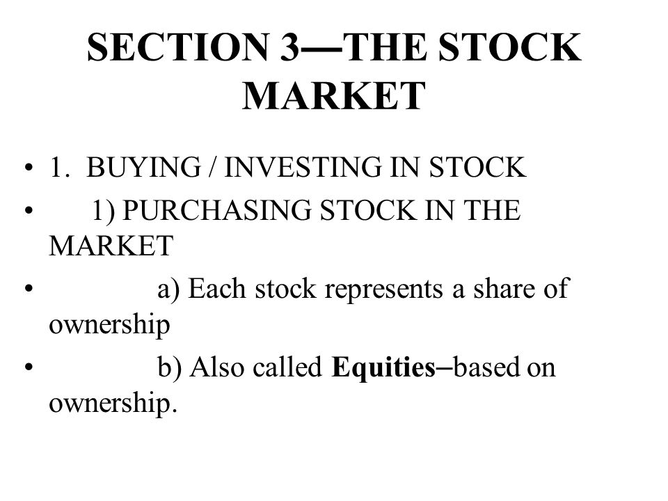 SECTION 3—THE STOCK MARKET