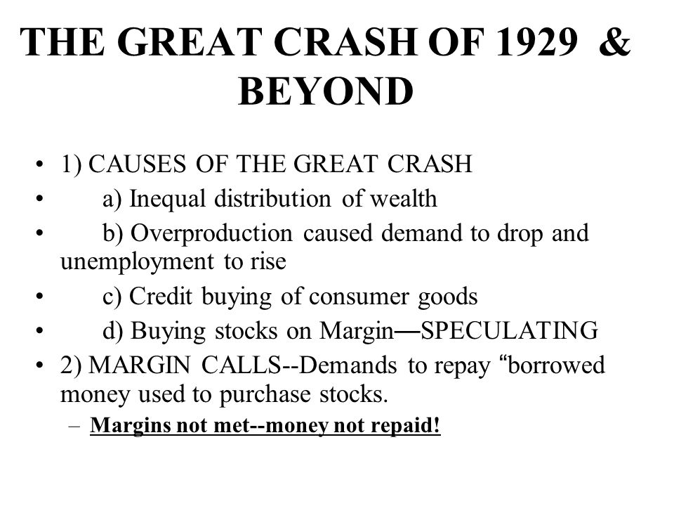 THE GREAT CRASH OF 1929 & BEYOND
