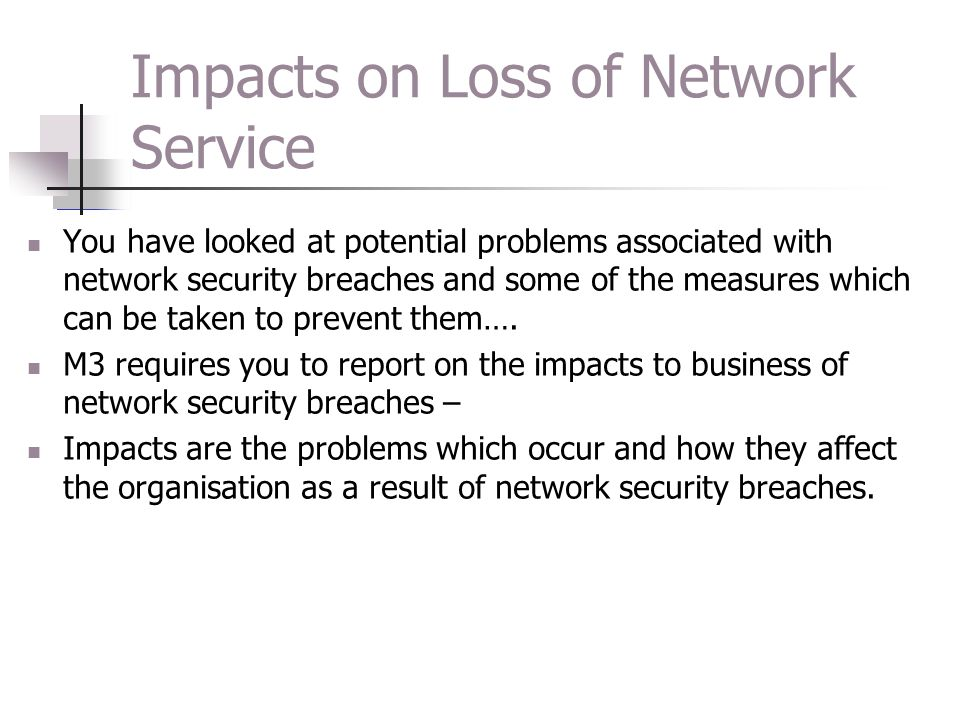 Impacts on Loss of Network Service