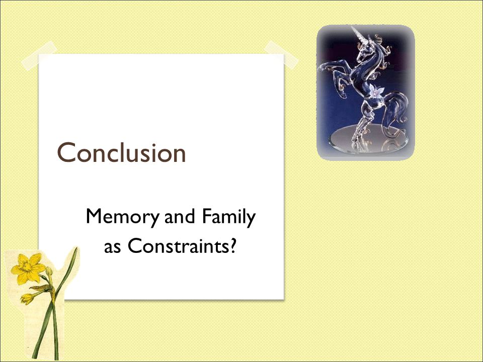 Memory and Family as Constraints