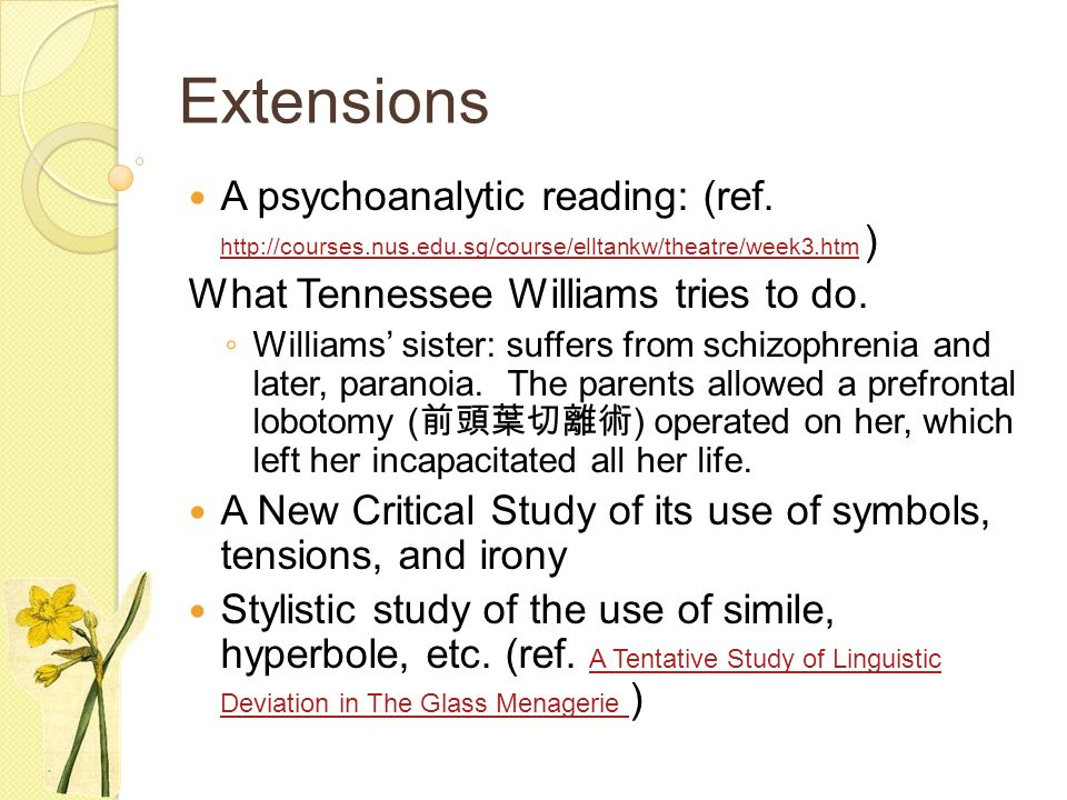 Extensions A psychoanalytic reading: (ref. http://courses.nus.edu.sg/course/elltankw/theatre/week3.htm )