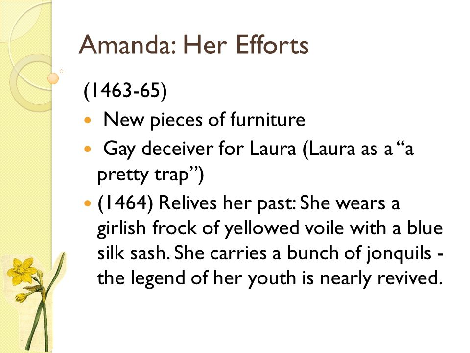Amanda: Her Efforts (1463-65) New pieces of furniture