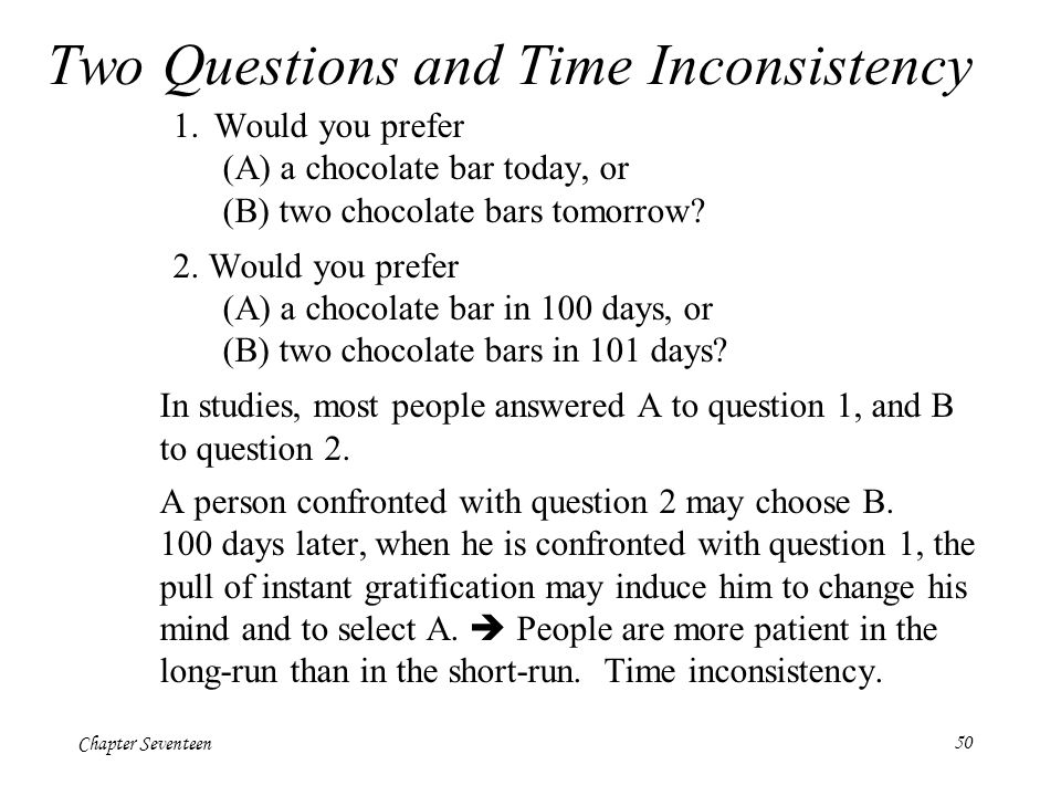 Two Questions and Time Inconsistency