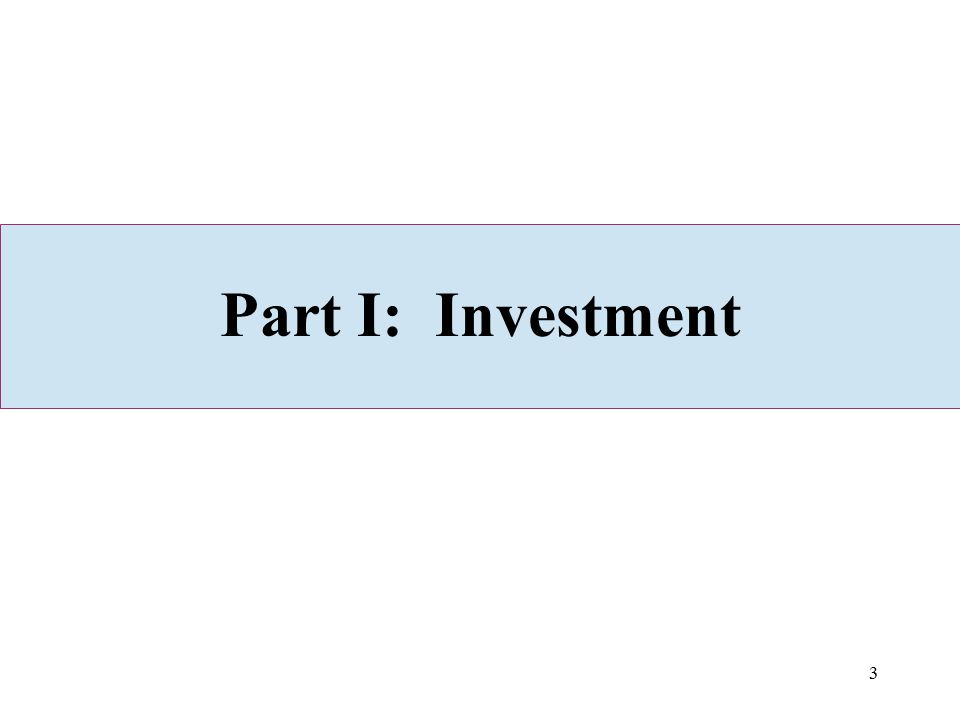 Part I: Investment