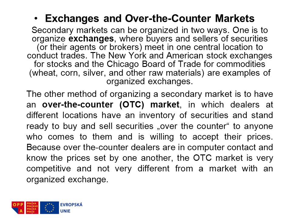 Exchanges and Over-the-Counter Markets