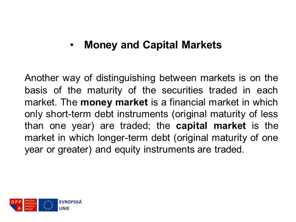 Money and Capital Markets