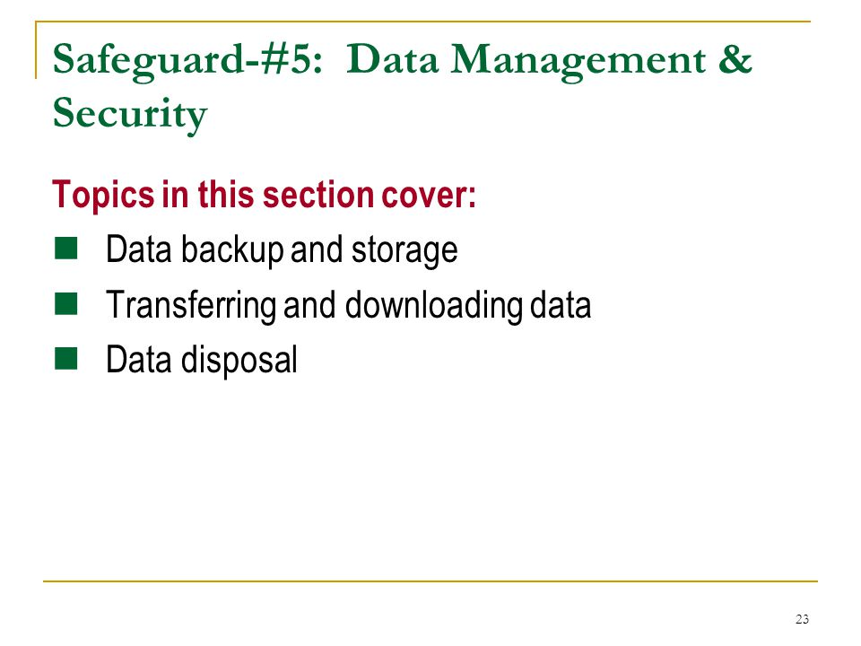 Safeguard-#5: Data Management & Security