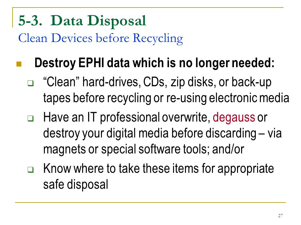 5-3. Data Disposal Clean Devices before Recycling
