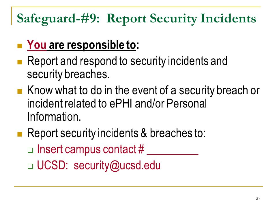 Safeguard-#9: Report Security Incidents