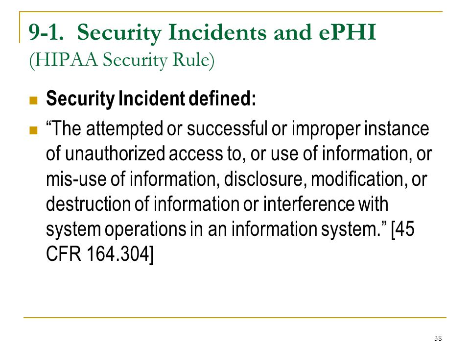 9-1. Security Incidents and ePHI (HIPAA Security Rule)