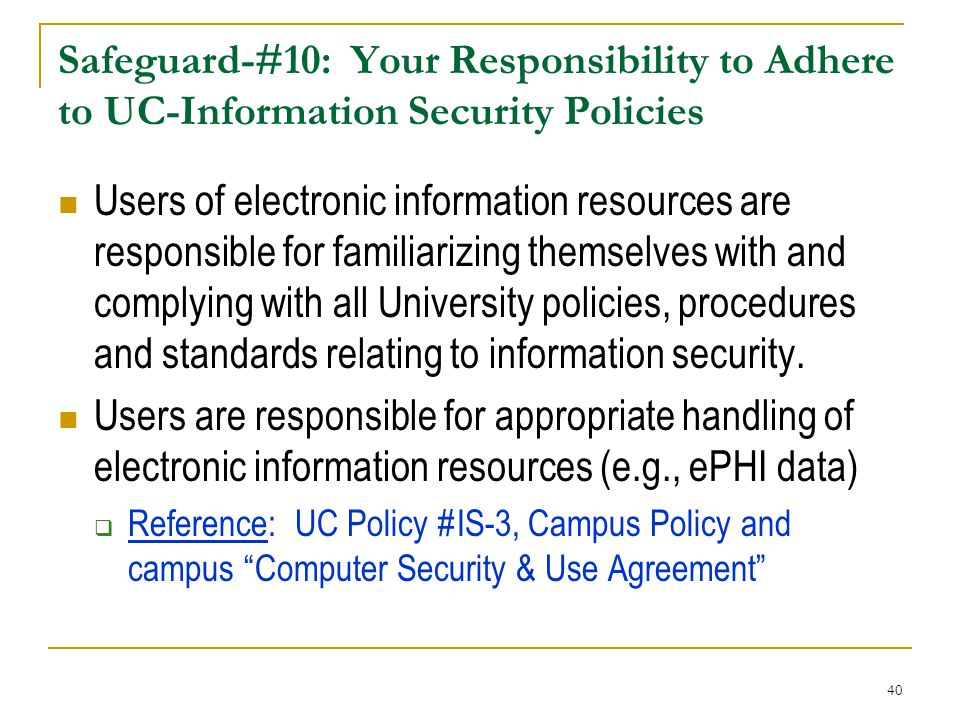 Safeguard-#10: Your Responsibility to Adhere to UC-Information Security Policies