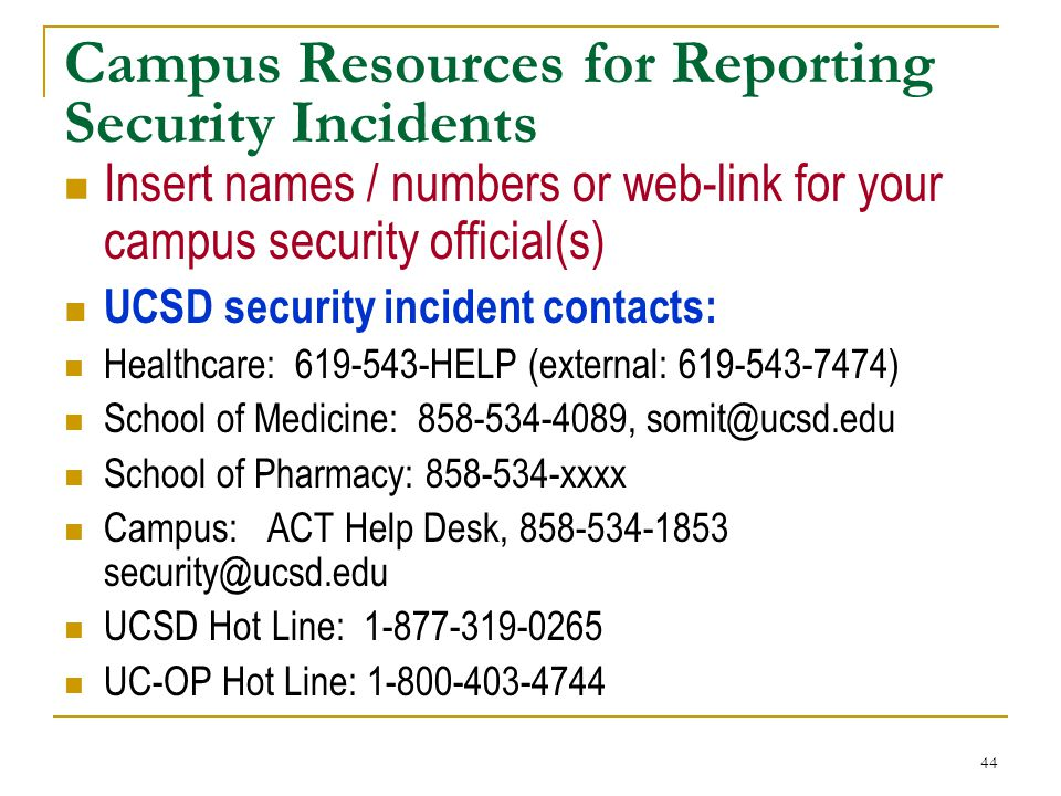 Campus Resources for Reporting Security Incidents