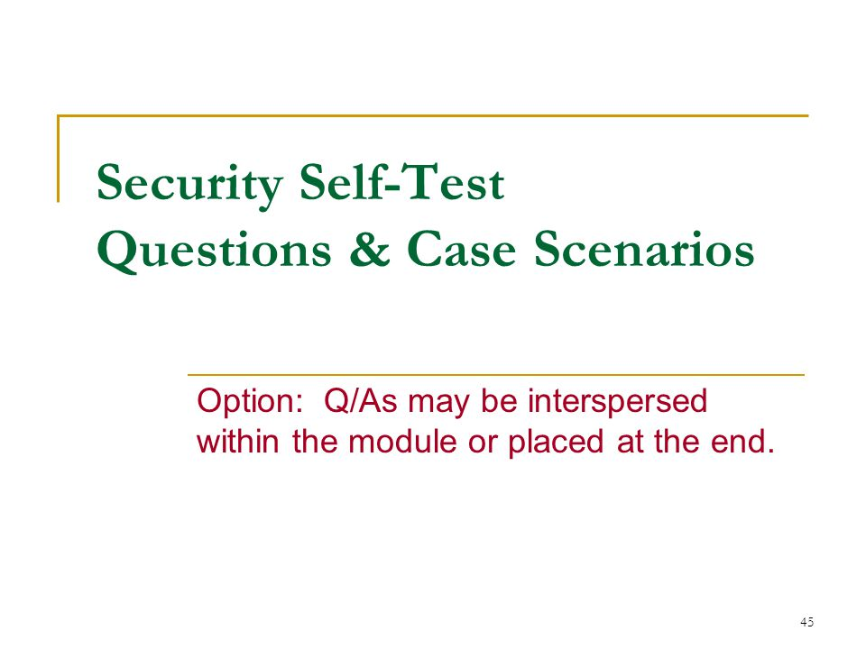 Security Self-Test Questions & Case Scenarios
