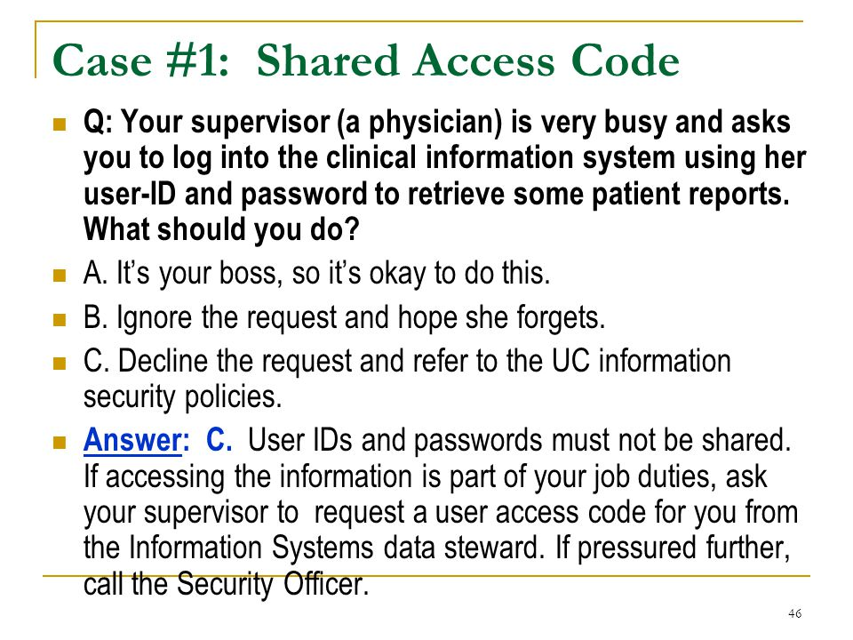 Case #1: Shared Access Code
