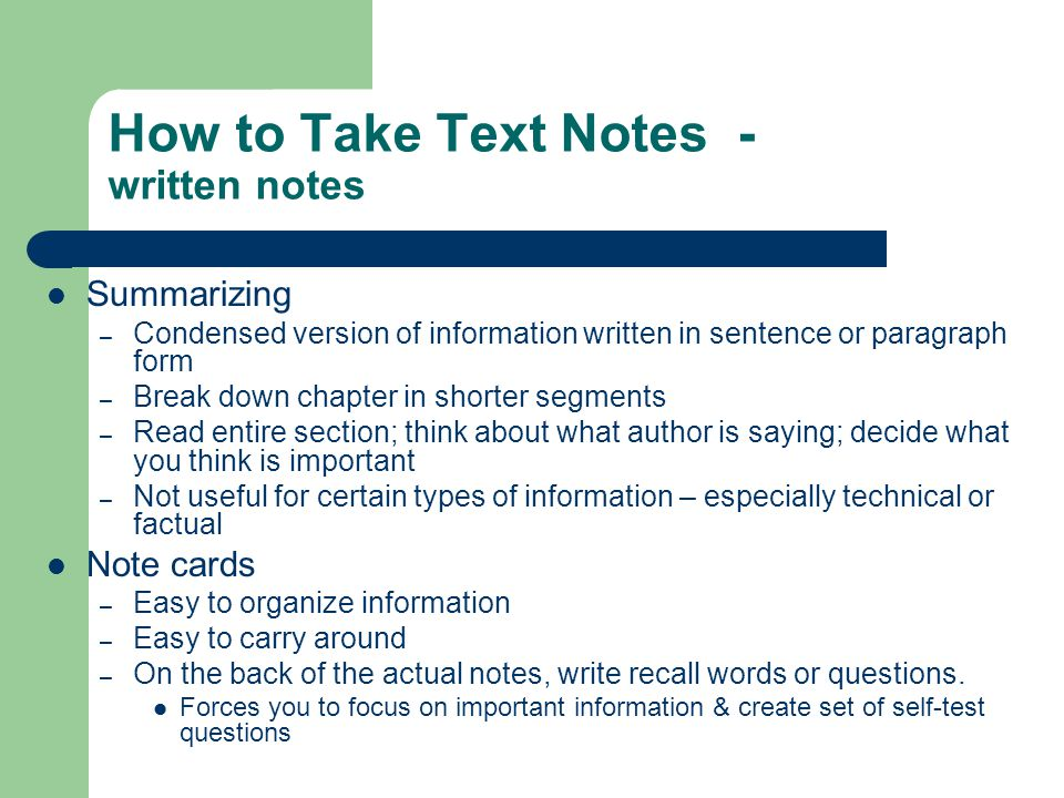 How to Take Text Notes - written notes