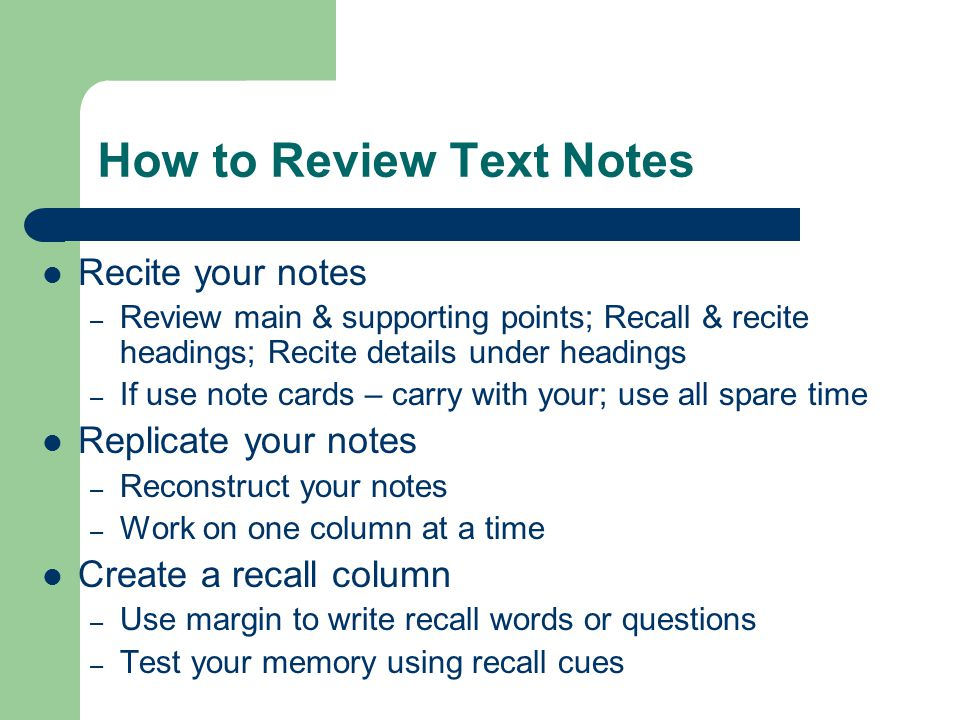 How to Review Text Notes