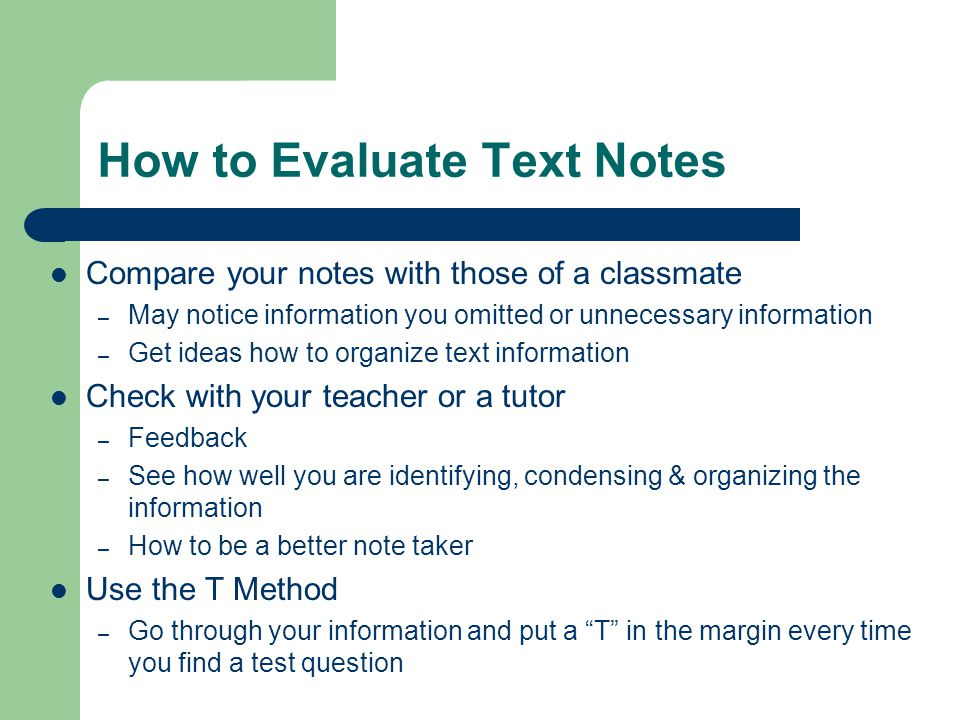 How to Evaluate Text Notes