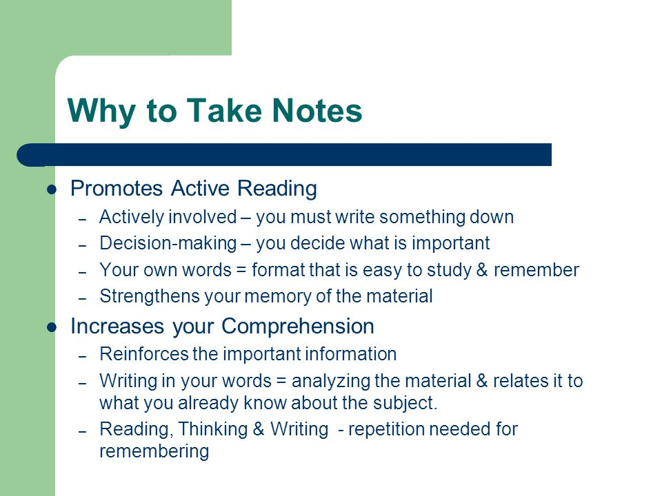 Why to Take Notes Promotes Active Reading Increases your Comprehension