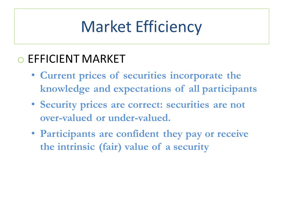 Market Efficiency Efficient Market