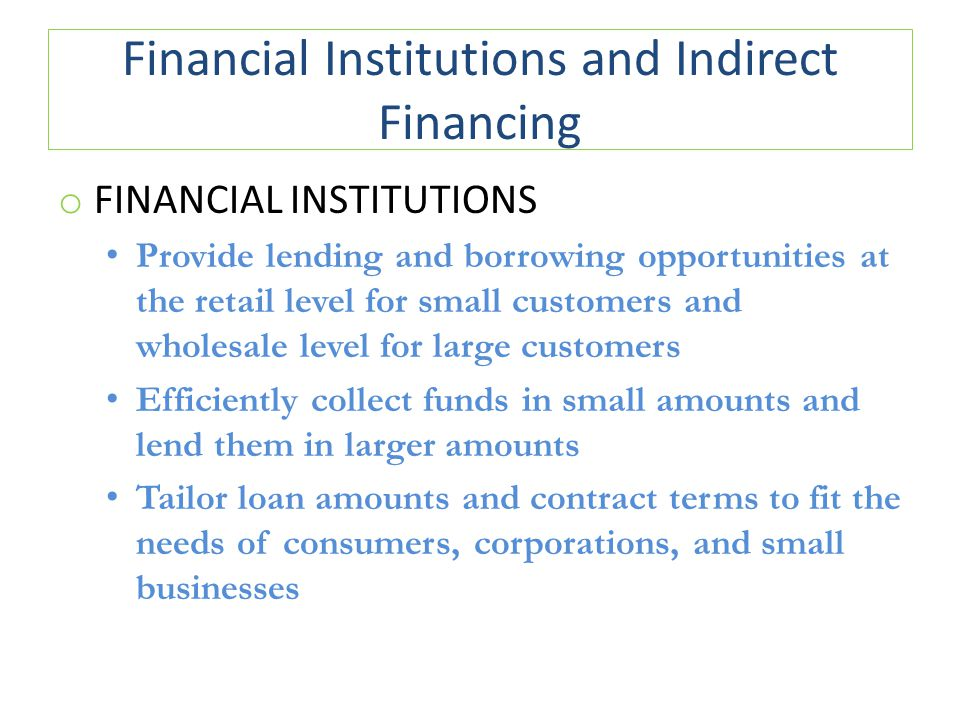 Financial Institutions and Indirect Financing