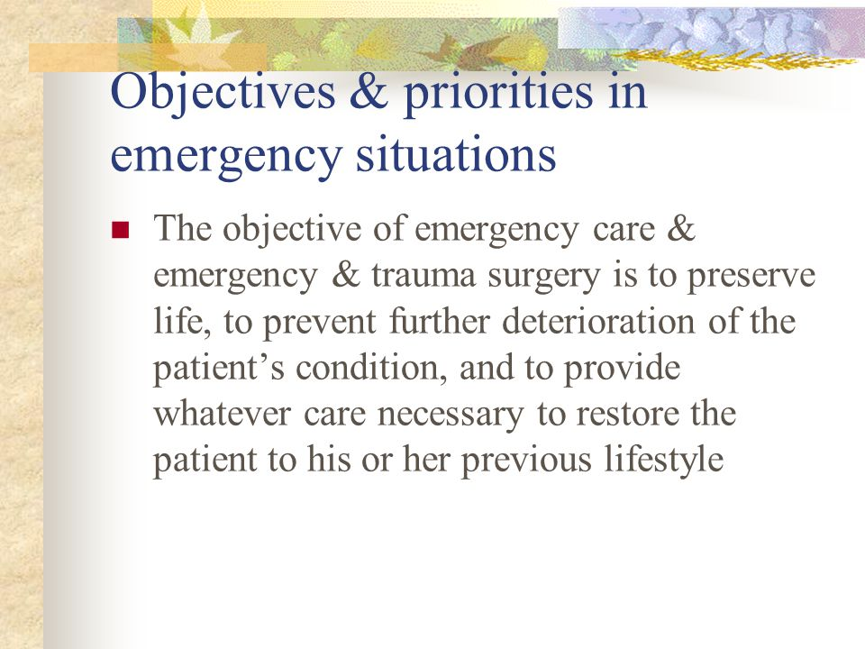 Objectives & priorities in emergency situations
