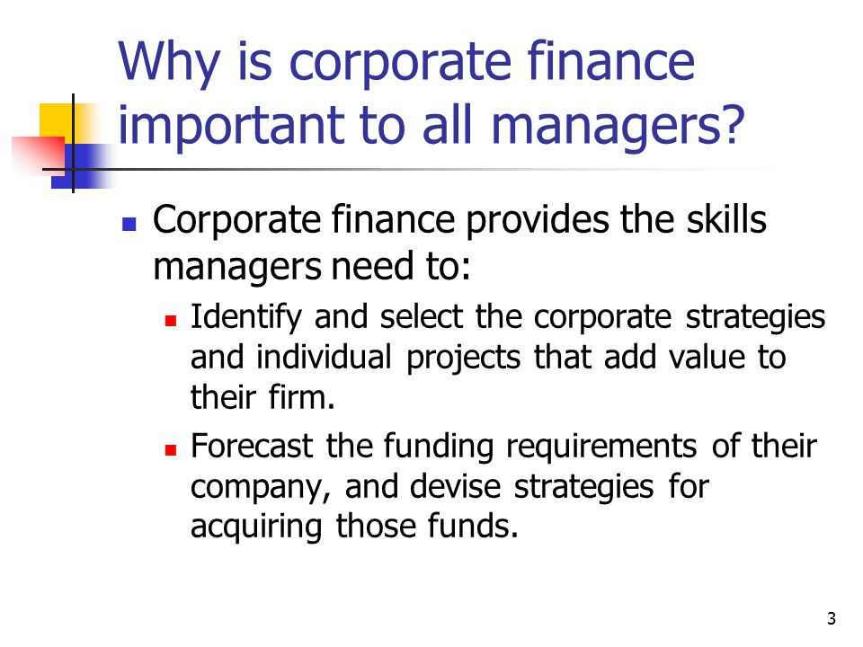 Why is corporate finance important to all managers