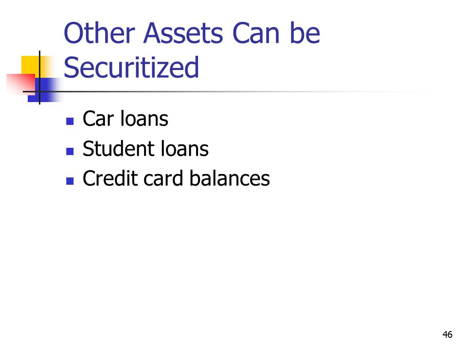 Other Assets Can be Securitized