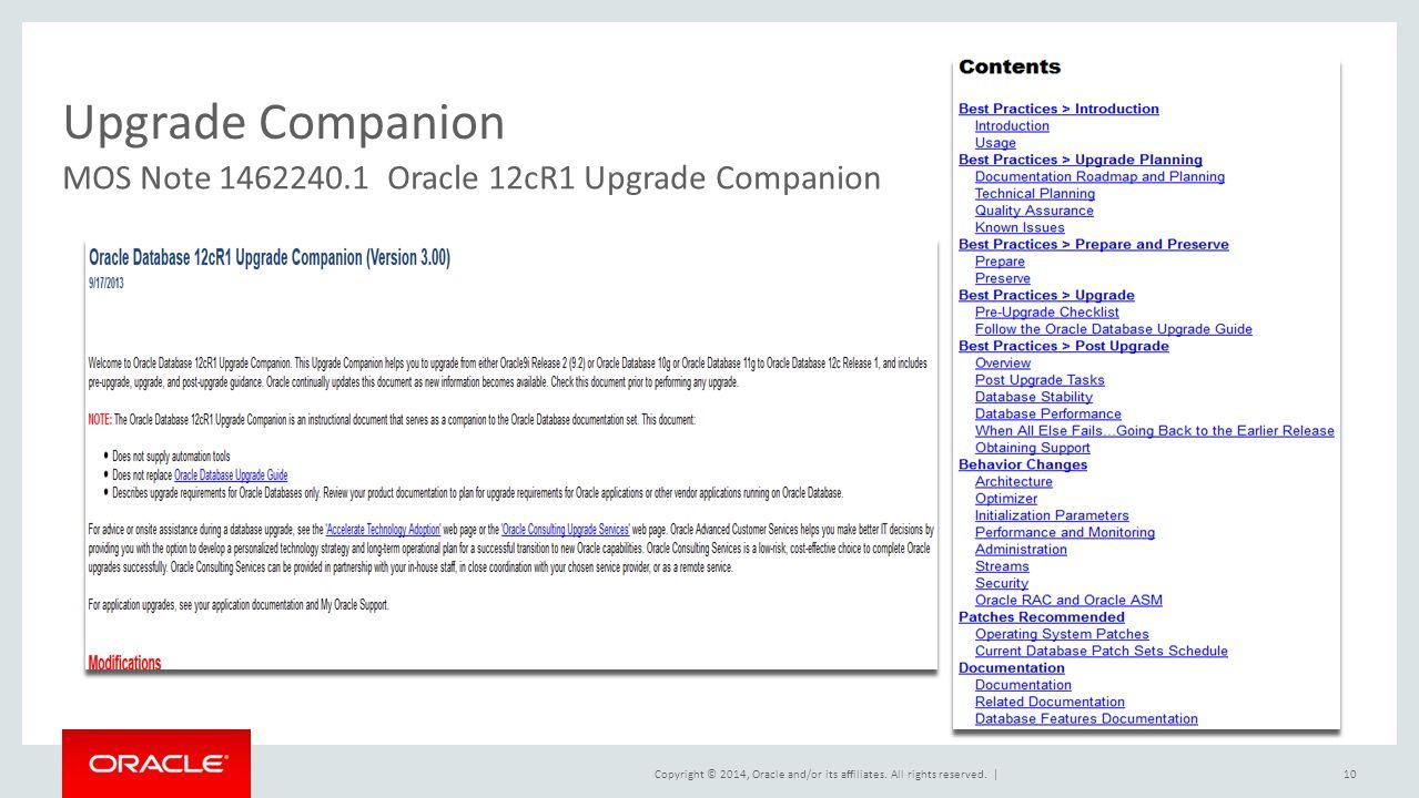 Upgrade Companion MOS Note 1462240.1 Oracle 12cR1 Upgrade Companion