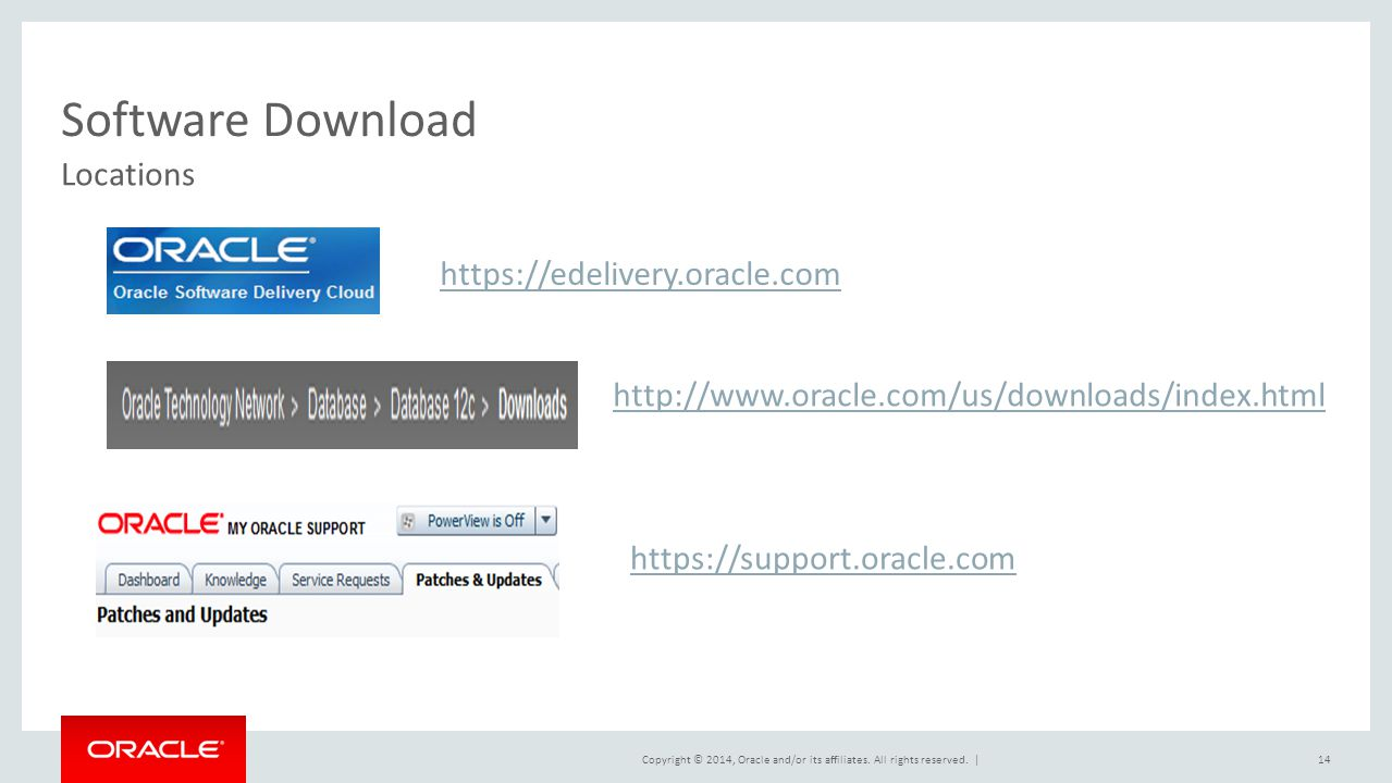 Software Download Locations https://edelivery.oracle.com