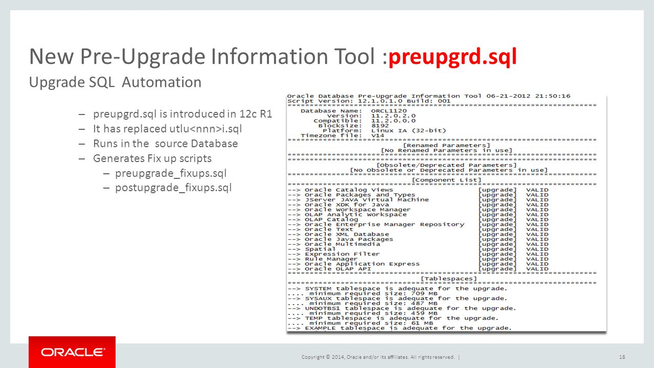New Pre-Upgrade Information Tool :preupgrd.sql