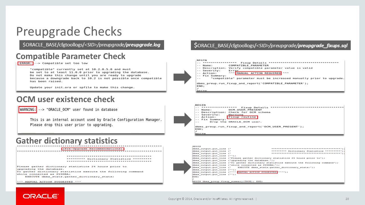 Preupgrade Checks Compatible Parameter Check OCM user existence check