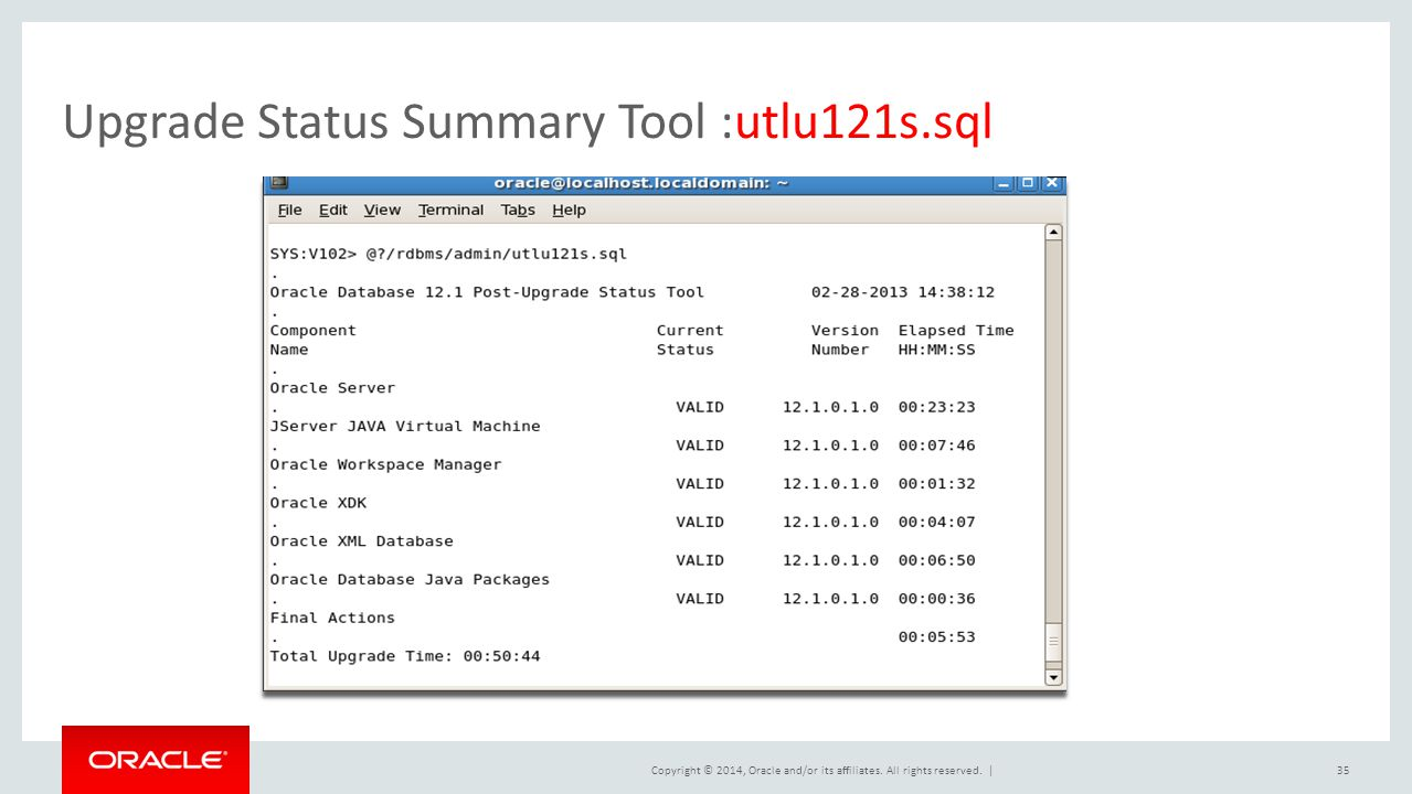 Upgrade Status Summary Tool :utlu121s.sql