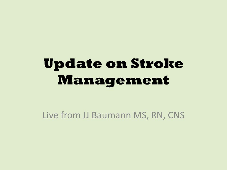 Update on Stroke Management