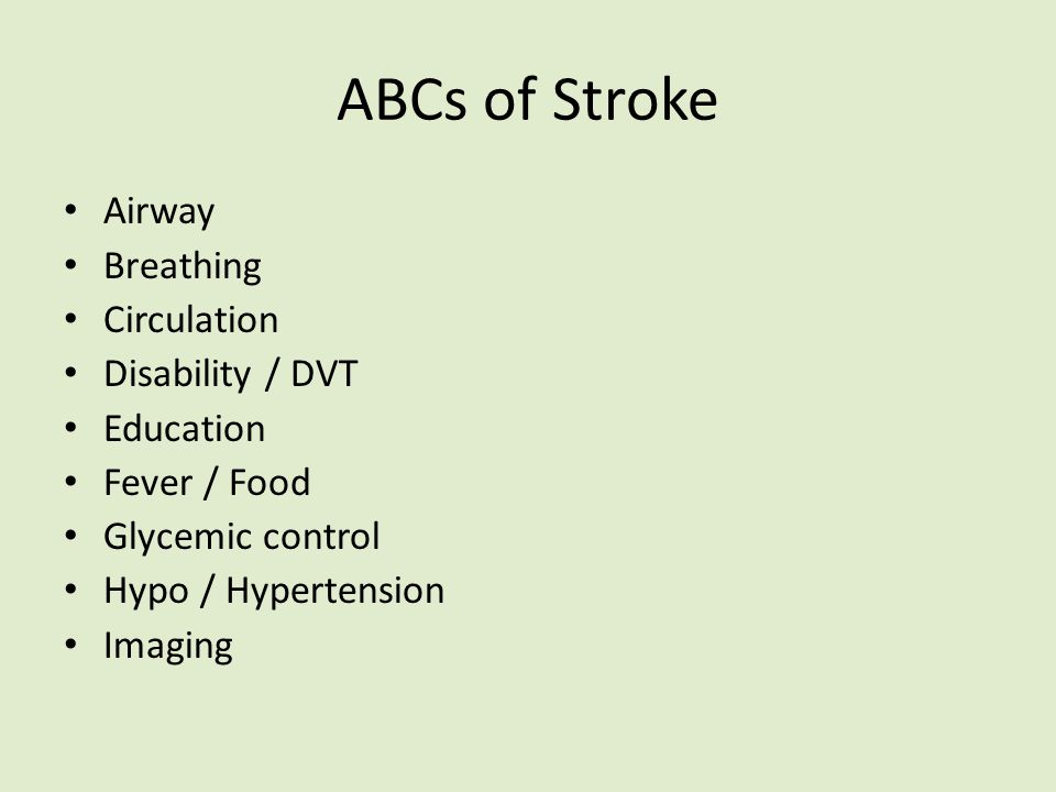 ABCs of Stroke Airway Breathing Circulation Disability / DVT Education