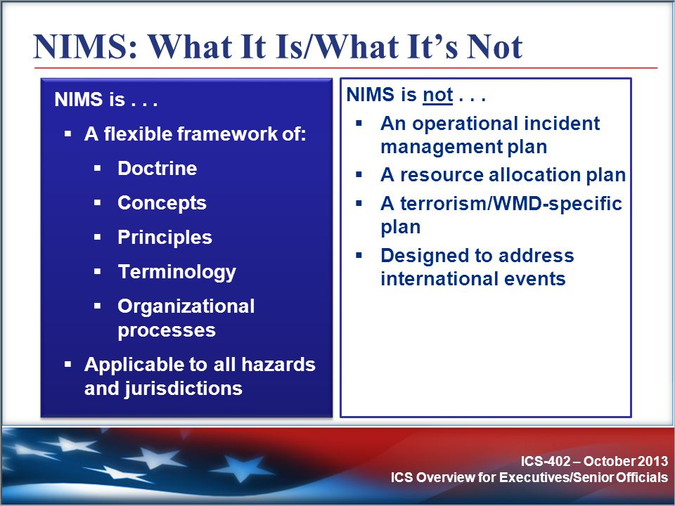 NIMS: What It Is/What It's Not