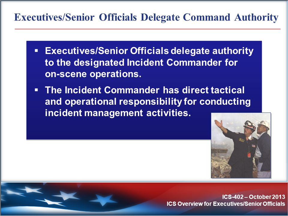 Executives/Senior Officials Delegate Command Authority