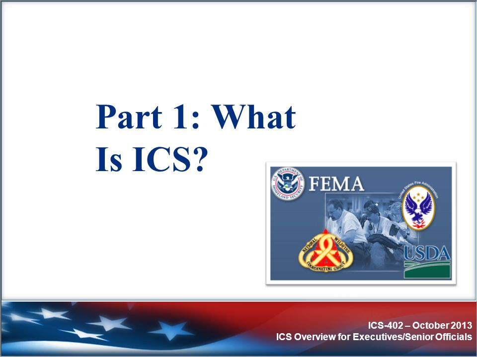 Part 1: What Is ICS October 2013