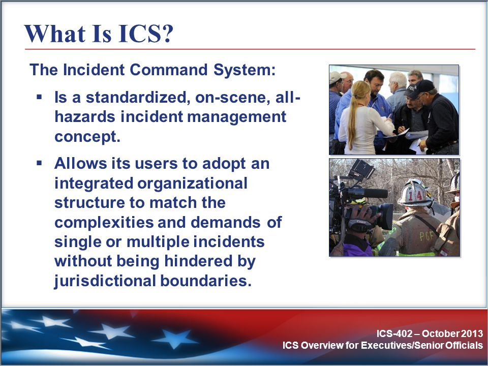 What Is ICS The Incident Command System: