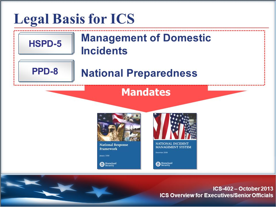Legal Basis for ICS Management of Domestic Incidents