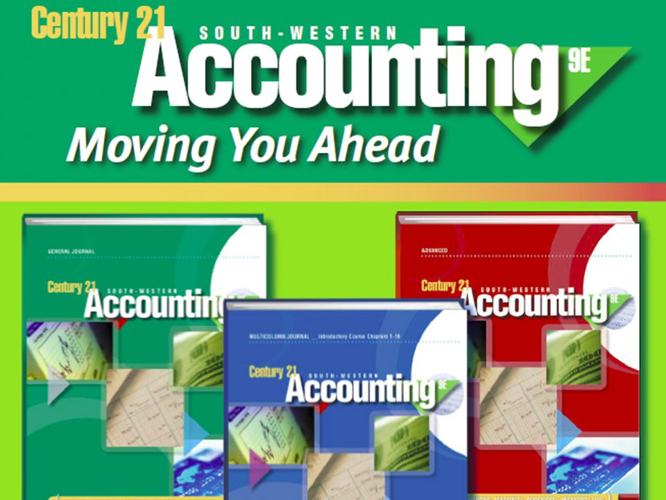 Move to your Advantage with Century 21 Accounting 9e