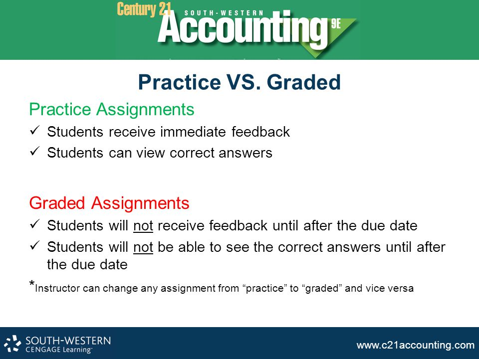 Practice VS. Graded Practice Assignments Graded Assignments
