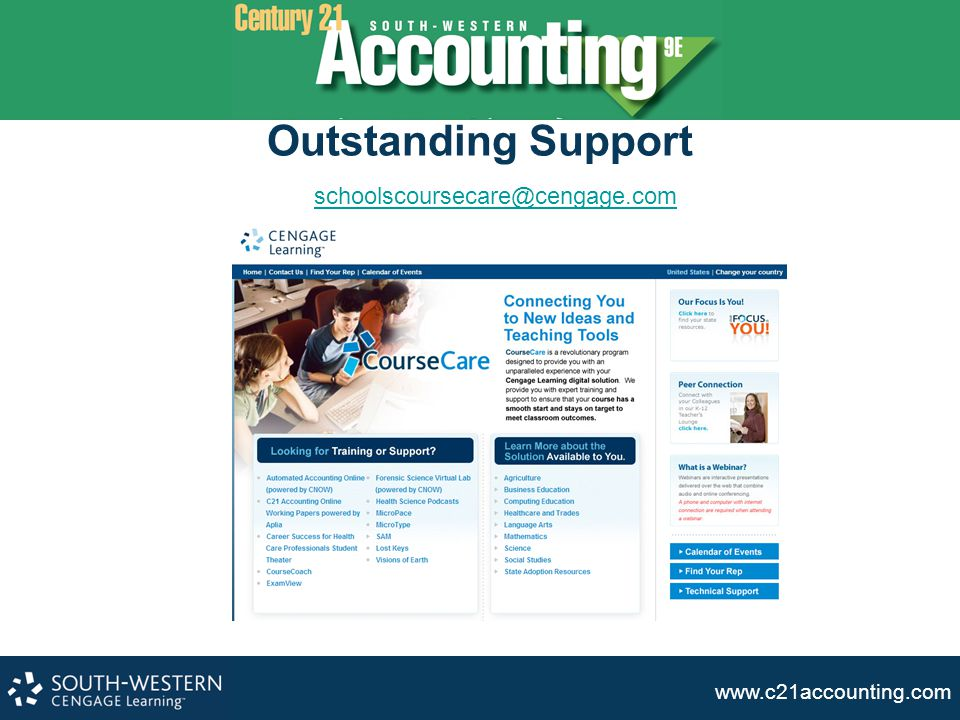 Outstanding Support schoolscoursecare@cengage.com