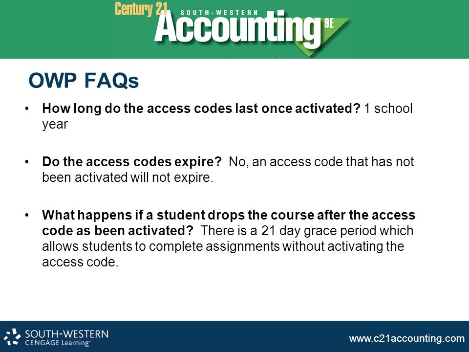 OWP FAQs How long do the access codes last once activated 1 school year.