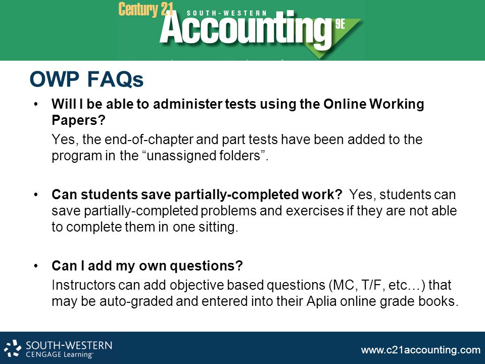 OWP FAQs Will I be able to administer tests using the Online Working Papers