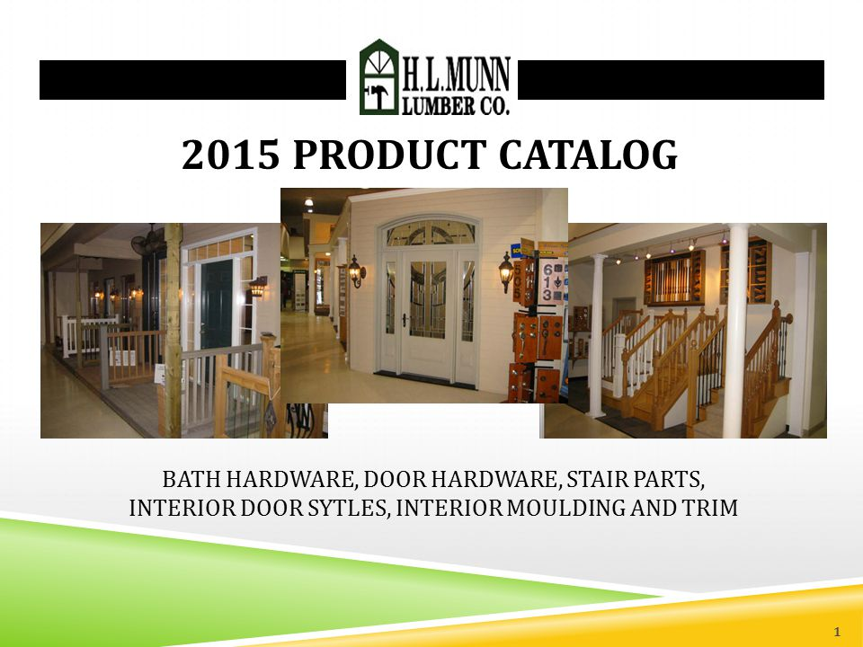 2015 PRODUCT CATALOG BATH HARDWARE, DOOR HARDWARE, STAIR PARTS,