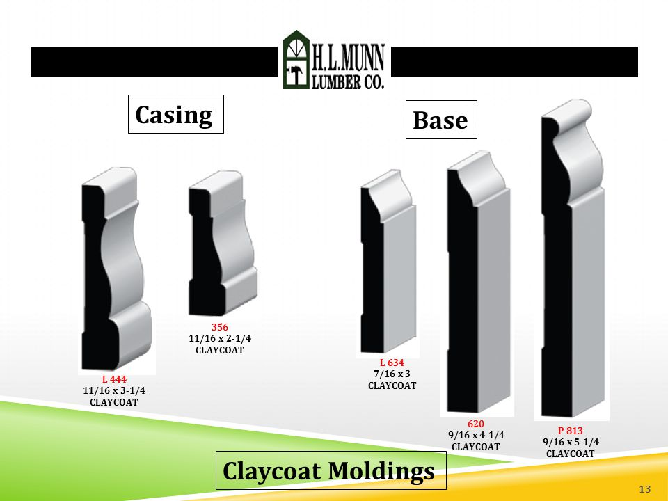 Casing Base Claycoat Moldings 356 11/16 x 2-1/4 CLAYCOAT L 634