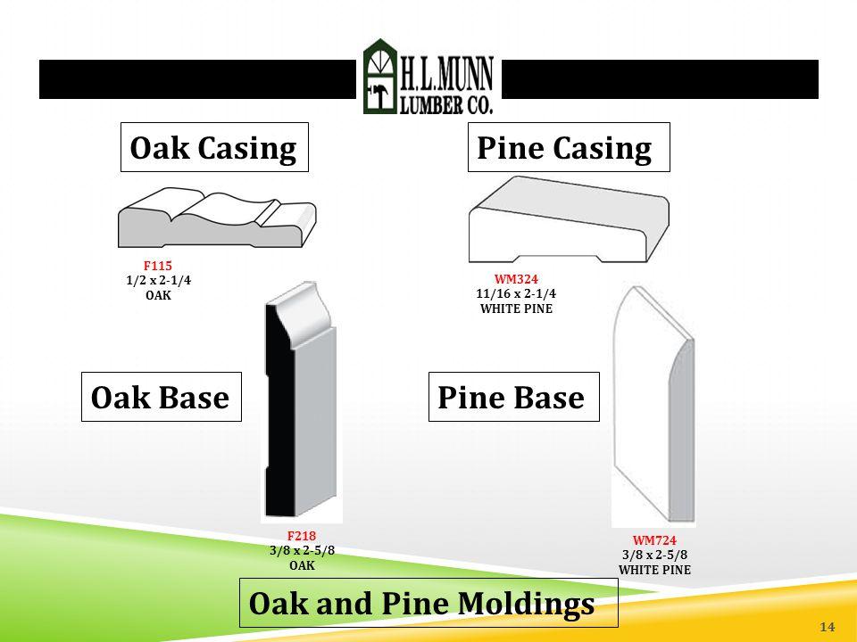 Oak Casing Pine Casing Oak Base Pine Base Oak and Pine Moldings F115